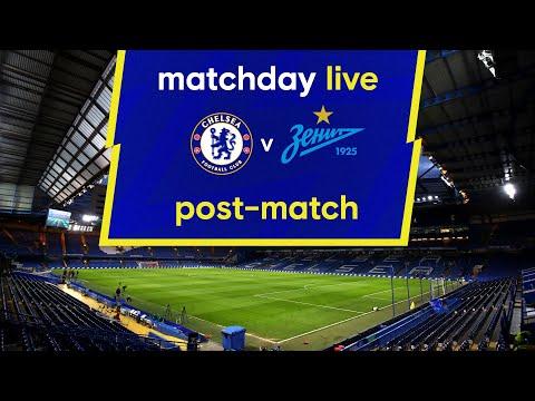 Journée de match en direct : Chelsea contre Zenit St Petersburg |  Après-match |  Journée de la Ligue des Champions