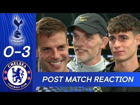 Tuchel, Azpilicueta et Kepa réagissent à l'affichage dominant du second semestre |  Spurs 0-3 Chelsea